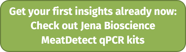 Get your first insights already now: Check out Jena Bioscience MeatDetect qPCR kits