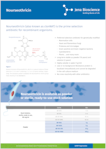 Preview Nourseothricin (also known as clonNAT) – the prime selection antibiotic for recombinant organisms